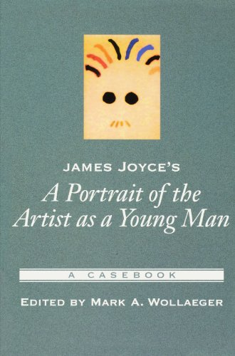 James Joyce's A Portrait of the Artist As a Young Man: A Casebook (Casebooks in Criticism)