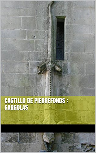 Descargar Libro Castillo De Pierrefonds : Gargolas Kieran Bravac