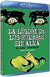 La Legión De Los Hombres Sin Alma [Blu-ray]