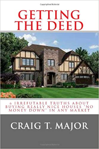 Getting The Deed: 6 Irrefutable Truths About Buying Really Nice ...