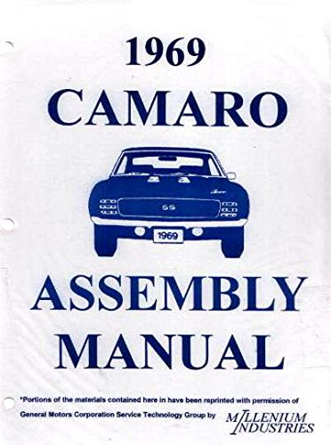 FULLY ILLUSTRATED 1969 CHEVROLET CAMARO FACTORY ASSEMBLY INSTRUCTION MANUAL INCLUDES: Standard Camaro, Coupe, Z/28, Rally Sport, RS, LT, Super Sport, SS, Convertible. CHEVY 69