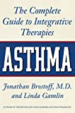 img - for Asthma: The Complete Guide to Integrative Therapies book / textbook / text book