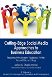 Cutting-Edge Social Media Approaches to Business Education, , 1617351164