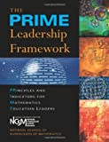 The PRIME Leadership Framework, National Council of Supervisors of Mathematics, 193400927X