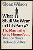 What Shall we Wear to This Party?, Sloan Wilson, 0877951195