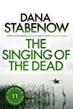 Front cover for the book The Singing of the Dead by Dana Stabenow