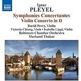 Symphonies Concertantes / Violin Concerto in D