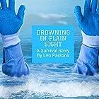 Drowning in Plain Sight Hörbuch von Len Parsons Gesprochen von: Millian Quinteros