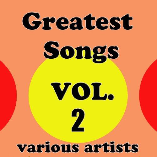 Greatest Songs, Vol. 2 [Clean]