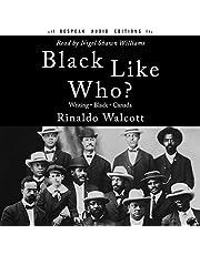 Black Like Who?: 20th Anniversary Edition
