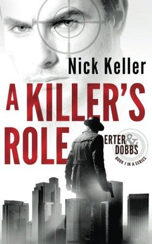 A Killer's Role: Erter & Dobbs Book 1 (Volume 1)