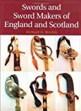 Swords And Sword Makers Of England And Scotland (photos, illus.)