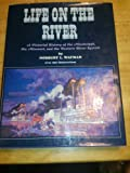 Life on the River, Outlet Book Company Staff and Random House Value Publishing Staff, 0517140179