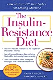 The Insulin-Resistance Diet--Revised and