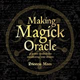 Making Magick Oracle: 36 Power symbols for