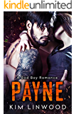 Payne: A Bad Boy Romance: (With bonus book Mine)