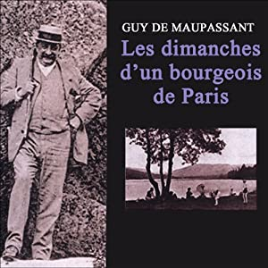 Les dimanches d'un bourgeois de Paris | Livre audio