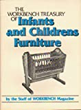 The Workbench Treasury of Infant's and Children's Furniture, Workbench Magazine Staff, 0866750118
