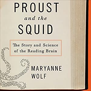 Proust and the Squid Hörbuch