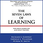 The Seven Laws of Learning: Why Great Leaders Are Also Great Teachers | Gerreld W Smith,Richard L. Godfrey,Hyrum W. Smith,Gerreld L. Pulsipher