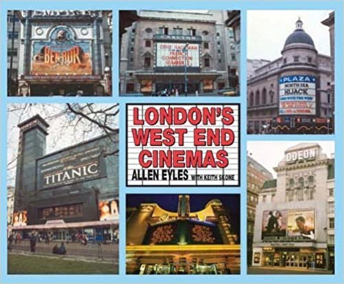 Book London's West End Cinemas by Allen Eyles (2014-04-03)