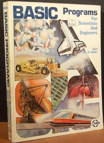 Basic Programs for Scientists and Engineers