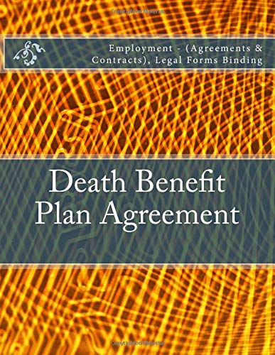 Death Benefit Plan Agreement Employment Agreements Contracts