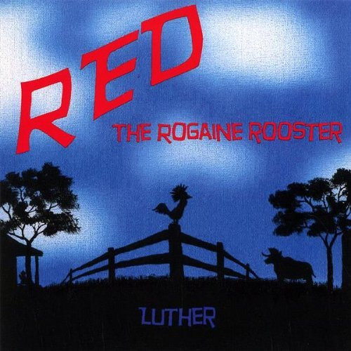 Price comparison product image Red the Rogaine Rooster by Luther