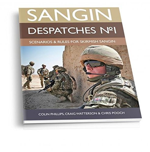 Sangin Despatches No. 1 - Supplement for Modern Afghanistan Skirmish Rules