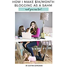 How I Make $1K/Month Blogging as a Stay at Home Mom: and you can too!