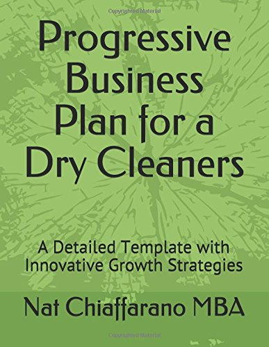 Progressive Business Plan for a Dry Cleaners: A Detailed Template with Innovative Growth Strategies