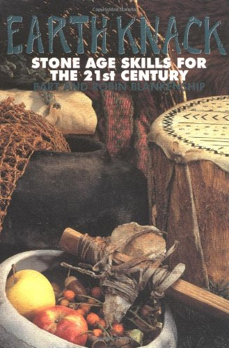 Earth Knack: Stone Age Skills for the 21st Century ebook
