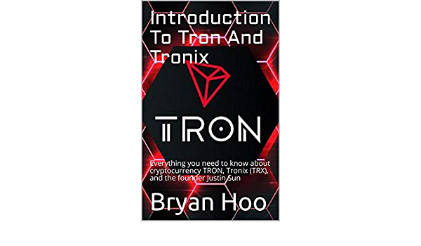 Introduction To Tron And Tronix: Everything you need to know ...