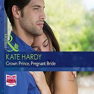 Crown Prince, Pregnant Bride Audiobook