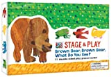 img - for The World of Eric Carle(TM) Brown Bear, Brown Bear, What Do You See? Stage & Play book / textbook / text book