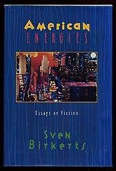 American Energies: Essays on Fiction