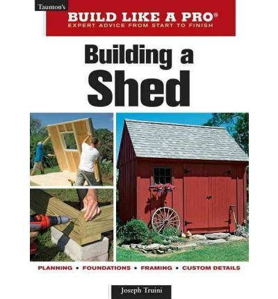 [(Building a Shed)] [Author: Joseph Truini] published on (April, 2009)