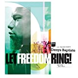 Let Freedom Ring by Denys Baptiste
