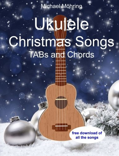 Ukulele Christmas Songs: TABs and Chords The Christmas Song Tab
