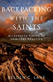 download ebook backpacking with the saints: wilderness hiking as spiritual practice pdf epub
