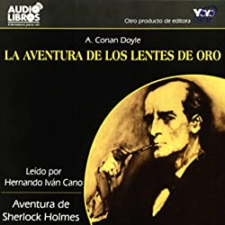 La Aventura de los Lentes de Oro [The Adventure of the Golden Lenses] (Texto Completo)