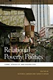 img - for Relational Poverty Politics: Forms, Struggles, and Possibilities (Geographies of Justice and Social Transformation Ser.) book / textbook / text book