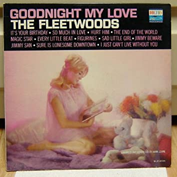 The Fleetwoods Goodnight My Love Amazoncom Music