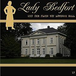 Der Fluch von Loveham Hall (Lady Bedfort 17)