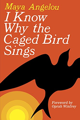 I Know Why the Caged Bird Sings by [Angelou, Maya]