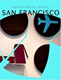 Urban Travel Guide San Francisco, Bradley Charbonneau, 9057671263