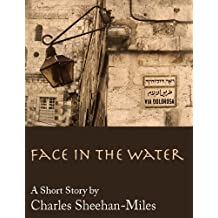 Face in the Water (A Short Story) (English Edition)
