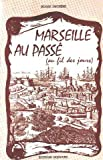 img - for Marseille au passe  (French Edition) book / textbook / text book