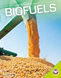Biofuels (Alternative Energy)