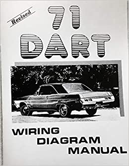 1971 DODGE DART FACTORY ELECTRICAL WIRING DIAGRAMS ... on